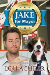 Jake for Mayor Like New Used Free shipping in the US $19.94