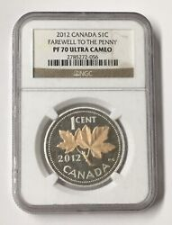 2012 Canada S1c Farewell To The Penny First Relese Ngc Pf 70 Ultra Cameo 2