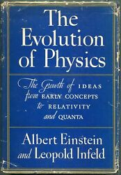 Albert Einstein / Evolution Of Physics The Growth Of Ideas From Early 1st 1938