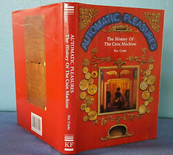 Automatic Pleasures History Of Coin Op Machines 1st Edition Arcade Reference