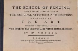 The School Of Fencing With A General Explanation Of The Principal Angelo Mr.