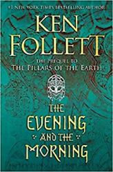 The Evening and the Morning by Ken Follett 2020 Hardcover $21.49