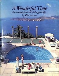 A Wonderful Time An Intimate Portrait Of The Good Life 1974 Aarons Slim