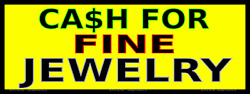 Cash For Fine Jewelry - Vinyl Banner- Rugged And Durable - Many Sizes Made In Usa