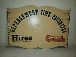 Rare Original Orange Crush And Hires Root Beer Advertising Sign Country Store