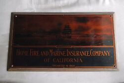 Home Fire And Marine Insurance Co Of California Est In 1864 Vintage Plaque Old