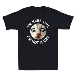 Iand039m Here Live Iand039m Not A Cat. Funny Video Zoom Cat Meme Humor Gift Menand039s T-shirt
