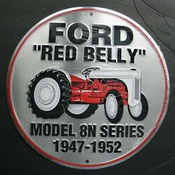 Ford Red Belly Model 8 Tractor Embossed Metal Sign 12 Inches