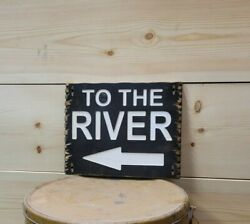 To The River/carved Rustic Wood Sign/fishing/cabin/hunting/lodge/dock/décor