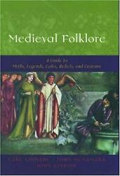 Medieval Folklore A Guide To Myths, Legends, Tales, Beliefs, And Customs