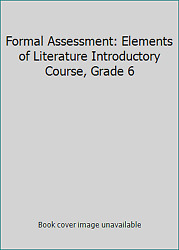 Formal Assessment Elements Of Literature Introductory Course Grade 6