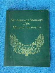 The Amorous Drawings Of Marquis Von Bayros