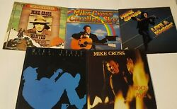 Lot Of 5 Mike Cross Lps Carolina Sky/rock N Rye/solo At Midnight/live Signed