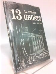 Thirteen Alabama Ghosts And Jeffrey Commemorative Edition Signed