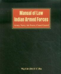Manual Of Law Indian Armed Forces [army Air Force Coast Guard]