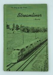 Vintage The Way Of Life On A Passenger Train Streamliner Hardcover Book