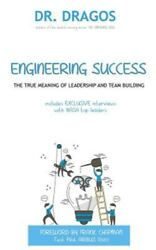 Engineering Success The True Meaning Of Leadership And Team Building Paperba...