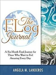 Flog Journal A Six-month Food Journey For Those Who Want To Feel Amazing Ev...