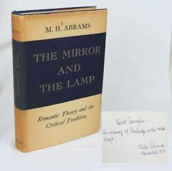 M.h. Abrams The Mirror And The Lamp 1953 1st Ed W/dj Signed Romanticism Rare
