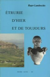 Etrurie Dand039hier Et De Toujours Paperback By Lambrechts Roger Like New Used...