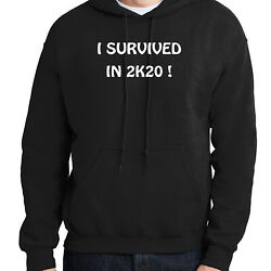 I Survivied In 2k20 Hoodie Quarantine Days 2020 Hooded Pullover - 2235c