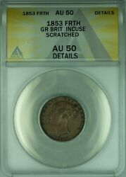 1853 Great Britain Farthing Copper Coin Anacs Au-50 Details Scratchedwb2
