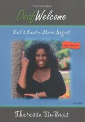 Letand039s Learn More Signs Paperback By Dubois Theressa Shotz Vonny Pht B...