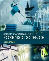 Quality Management In Forensic Science Hardcover By Doyle Sean Brand New ...