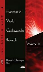 Horizons In World Cardiovascular Research Hardcover By Bennington Eleanor H...