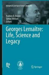 Georges Lemaandicirctre Life Science And Legacy Paperback By Holder Rodney D. E...