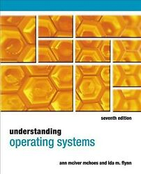 Understanding Operating Systems Paperback By Mchoes Ann Mciver Flynn Ida ...