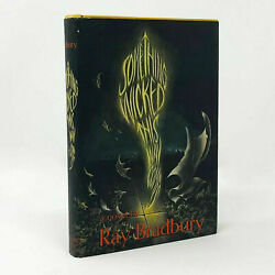 Something Wicked This Way Comes Ray Bradbury. Signed First Edition 1st. 1962