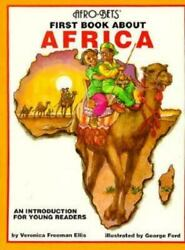 Afro-bets First Book About Africa Paperback By Ellis Veronica Freeman Ford...