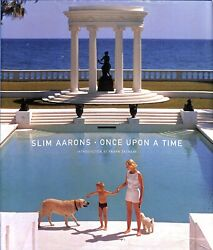 Slim Aarons Once Upon A Time 2003 Inscribed By Slim Aarons