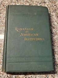Antique Book Rev J.b. Helwig Lectures Rise Of The Romish/roman Catholic Church
