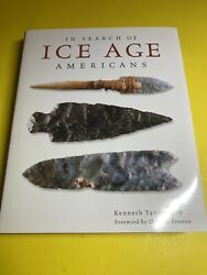 Native American History In Search Of Ice Age Americans / Kenneth Tankersley Bg