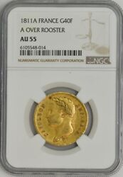 1811a France Gold 40 Francs A Over Rooster Napoleon .3734 Agw Au55 Ngc 944083-19