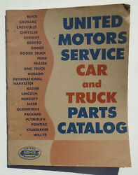 1950 United Motors Service Car And Truck Parts Catalog Rochester Delco Remy Ac