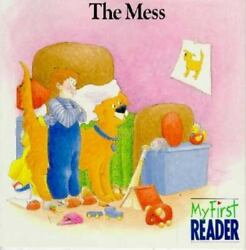 The Mess [my First Reader]