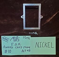Reproduction Mills Nickel Fok Award Card Frame For Antique Slot Machine Acf10