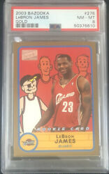 2003 Lebron James Bazooka Gold 276 Rookie Rc - Psa 8 - Only 35 Higher Graded