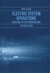 Electric Systems Operations Evolving To The Modern Grid Hardcover By Vadar...