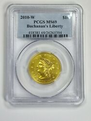 2010-w 10 Buchananand039s Liberty Pcgs Ms69 First Spouse Gold Coin