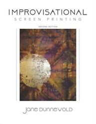 Improvisational Screen Printing, Like New Used, Free Shipping In The Us