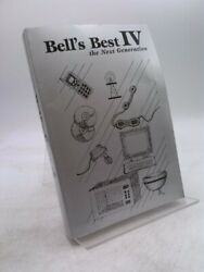 Belland039s Best Iv The Next Generation By Williams Linda D. Ed.