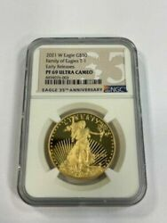 2021 W Proof 1 Oz. 50 Gold Eagle Ngc Pf69 Ultra Cameo Early Releases T-1 Pf69