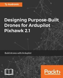 Designing Purpose-built Drones For Ardupilot Pixhawk 2.1, Like New Used, Free...