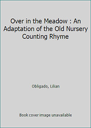 Over In The Meadow An Adaptation Of The Old Nursery Counting Rhyme