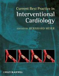 Current Best Practice In Interventional Cardiology Hardcover By Meier Bernh...
