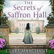 Secrets Of Saffron Hall Library Edition, Cd/spoken Word By Marchant, Clare...